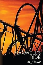 Maxwell's Ride (Mad Max Book 6)