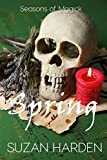 Spring (Seasons of Magick Book 1)