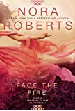 Face the Fire (Three Sisters)