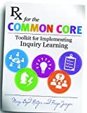 Rx for the Common Core, Mary Boyd Ratzer and Paige Jaeger, 1610695453