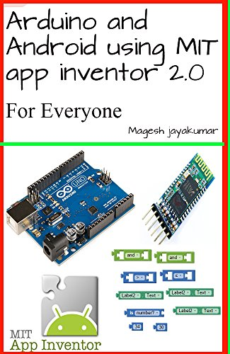 Amazon com: Arduino and Android using MIT app inventor 2 0