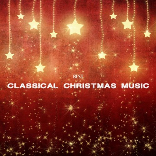 best classical christmas music and songs classic christmas songs and christmas carols - Classical Christmas Songs