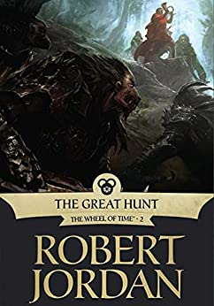 The Great Hunt: Book Two of 'The Wheel of Time' by [Jordan, Robert]