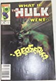 img - for WHAT IF THE HULK WENT BERSERK? (Volume 1, Number 45) book / textbook / text book