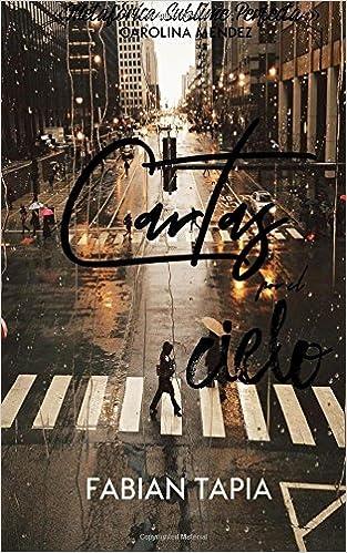 Cartas por el cielo: Edición Aniversario: Fabian Tapia: 9781719140317: Amazon.com: Books