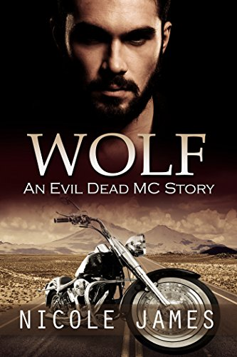 WOLF: An Evil Dead MC Story (The Evil Dead MC Series Book 4) by [James, Nicole]