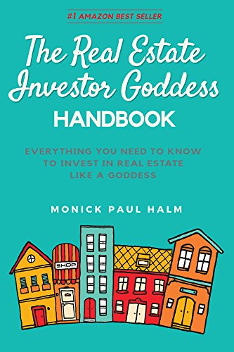 Amazon the real estate investor goddess handbook everything the real estate investor goddess handbook everything you need to know to invest in real fandeluxe Images