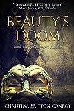 Beauty's Doom (His Majesty's Theatre)