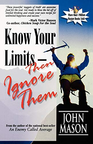 Know Your Limits - Then Ignore Them ()