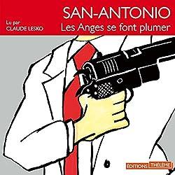 Les anges se font plumer (San-Antonio 25)