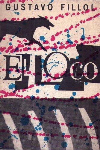 EL LOCO: Amazon.es: Fillol, Gustavo, Badin Ron, Cesar: Libros