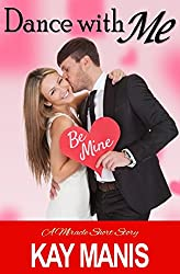 Dance with Me (A Miracle Short Story Book 2)