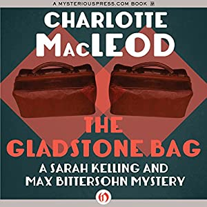 The Gladstone Bag Audiobook
