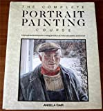Complete Portrait Painting Course, Angela Gair, 0517683598