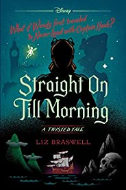 Straight On Till Morning Twisted Tale (A Twisted Tale)