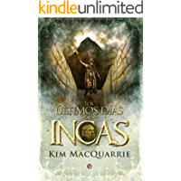 Los últimos días de los incas (Historia Divulgativa)