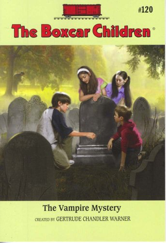 The Vampire Mystery (Boxcar Children Mysteries) - Book #120 of the Boxcar Children
