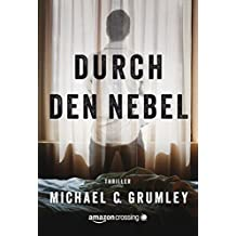 Durch den Nebel (German Edition)