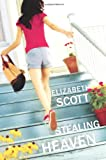Stealing Heaven, Elizabeth Scott, 0061122823
