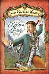 Kerka's Book (The Fairy Godmother Academy) Library Binding