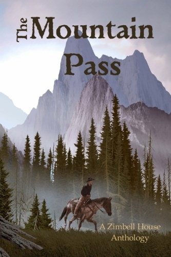 Books : The Mountain Pass: A Zimbell House Anthology