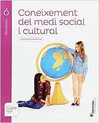 CONEIXEMENT DEL MEDI SOCIAL I CULTURAL 6 PRIMARIA SABER