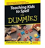 [Teaching Kids to Spell For Dummies] (By: Tracey Wood) [published: March, 2005]