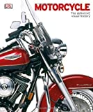 Motorcycle: The Definitive Visual History