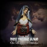 Our Lady Of Annihilation by Most Precious Blood (2003-11-18)