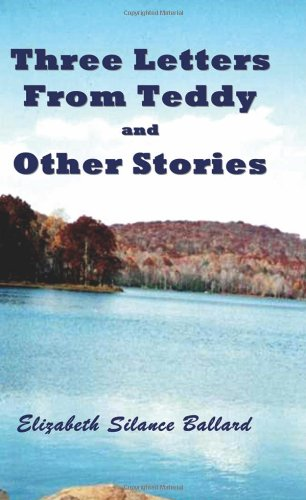 Three Letters from Teddy and Other Stories by Brand: Righter Publishing Company