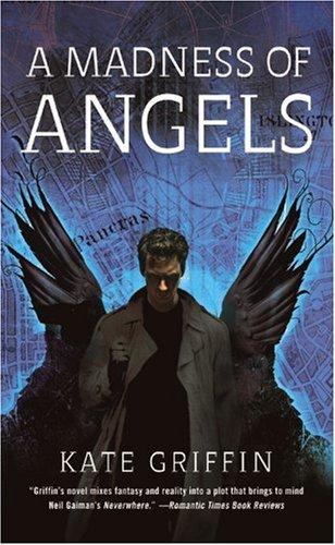 A Madness of Angels (Matthew Swift) (Fighting Angel)