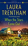 When the Stars Come Out: A Cottonbloom Novel by  Laura Trentham in stock, buy online here