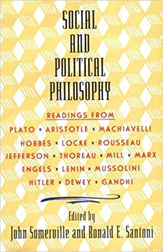 Social and Political Philosophy: Readings From Plato to Gandhi by John Somerville (1963-09-06)