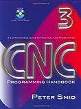 img - for CNC Programming Handbook, Third Edition book / textbook / text book