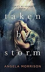 Taken by Storm: A Young Adult Novel