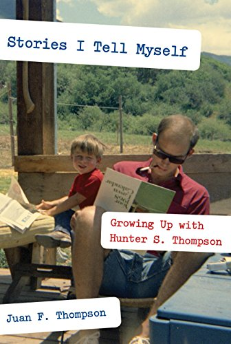 Image of Stories I Tell Myself: Growing Up with Hunter S. Thompson