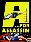 A. For Assassin
