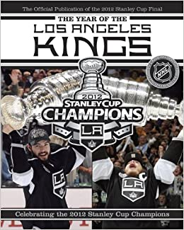fadcaa47c73 The Year of the Los Angeles Kings: Celebrating the 2012 Stanley Cup  Champions: NHL, Andrew Podnieks: 9780771051104: Books - Amazon.ca