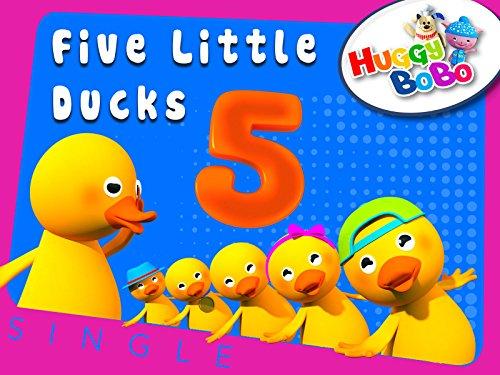 Ducks Five Little (Five Little Ducks Nursery Rhymes By HuggyBoBo)
