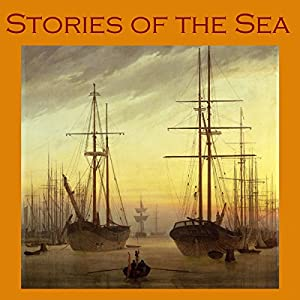 Stories of the Sea Audiobook