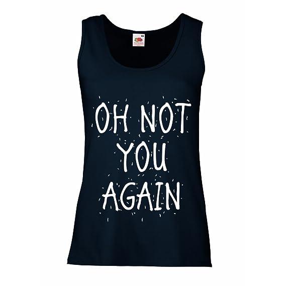 Camisetas sin Mangas para Mujer Oh, Frases sarcásticas, Lema Divertido, Refranes de Humor, Idea de Regalo: Amazon.es: Ropa y accesorios