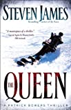 The Queen,: A Patrick Bowers Thriller (The Bowers Files Book 5)