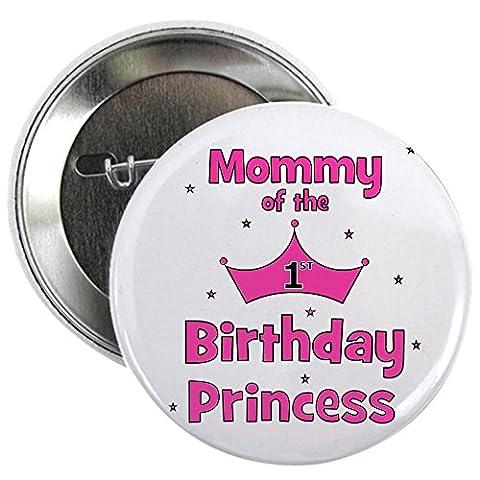 CafePress - Mommy of the 1st Birthday Pri 2.25