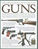 The Complete World Encyclopedia of Guns, Will Fowler and Anthony North, 1572154411