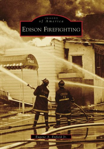 Download Edison Firefighting (Images of America: New Jersey) pdf epub