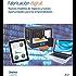 Fabricación digital: Nuevos modelos de negocio y nuevas oportunidades
