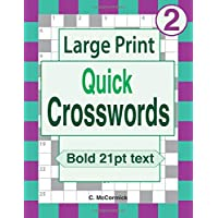 Large Print Quick Crosswords: Volume 2