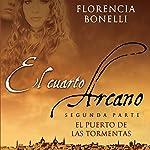 El cuarto arcano II [Arcane Quarter II]   Florencia Bonelli
