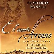 El cuarto arcano II [Arcane Quarter II] | Florencia Bonelli
