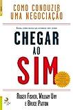 img - for Como Conduzir uma Negocia  o - Chegar ao Sim (Portuguese Edition) book / textbook / text book